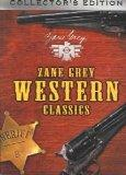 Zane Grey Western Classics, Vol. 2 (Code of the West / Thunder Mountain / Under the Tonto Ri...