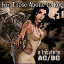 For Those About to Rot-Tribute to Ac/Dc