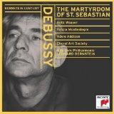 Bernstein Century - Debussy: The Martyrdom of St. Sebastian