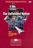 The Unfinished Nation I: Introduction to US History