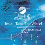 Jesus Take The Wheel [Accompaniment/Performance Track]