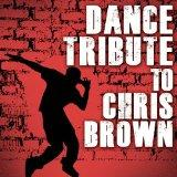 Dance Tirbute to Chris Brown