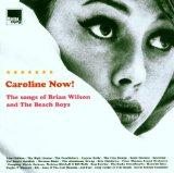 Caroline Now: Tribute to the Beach Boys