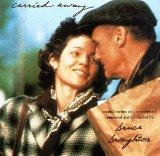Carried Away: Original Motion Picture Soundtrack