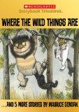 Where the Wild Things Are... and 5 More Stories by Maurice Sendak (Scholastic Storybook Trea...