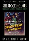 Sherlock Holmes: Secret Weapon & Terror By Night