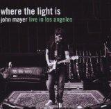 Where the Light Is-John Mayer Live